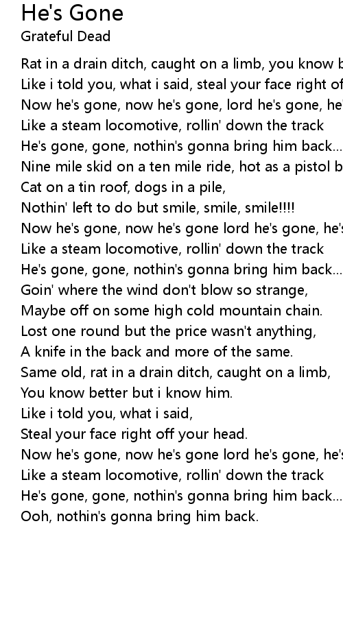 He's Gone Lyrics