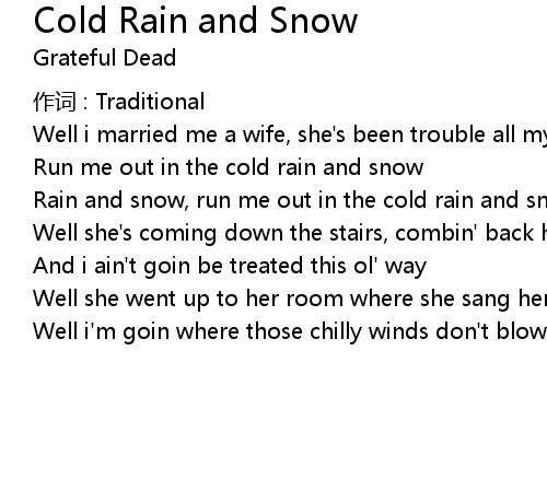 Cold Rain and Snow Lyrics