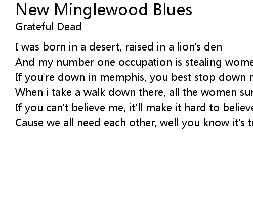 New Minglewood Blues Lyrics