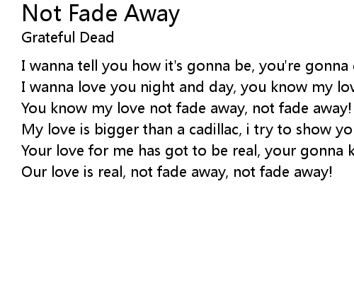 Not Fade Away Lyrics