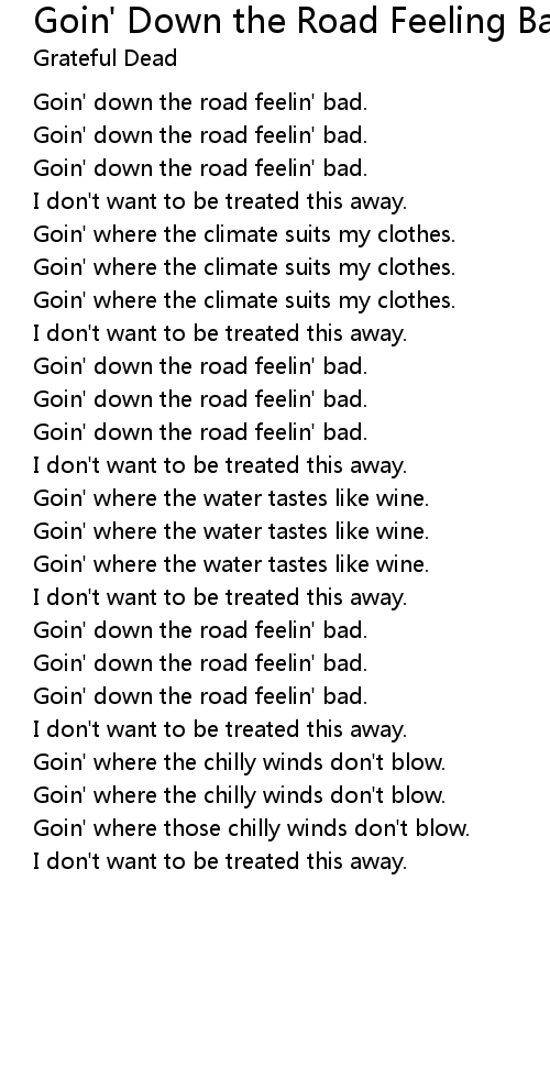 Goin' Down the Road Feeling Bad Lyrics