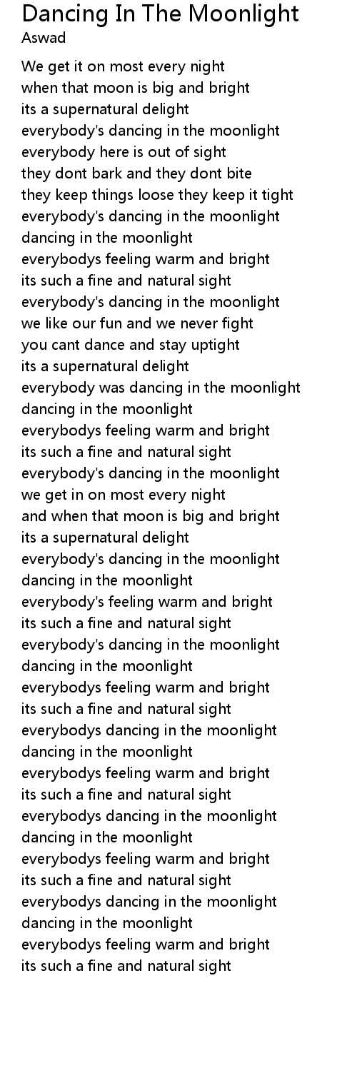Dancing In The Moonlight Lyrics Follow Lyrics I own no copyright to this video. follow lyrics