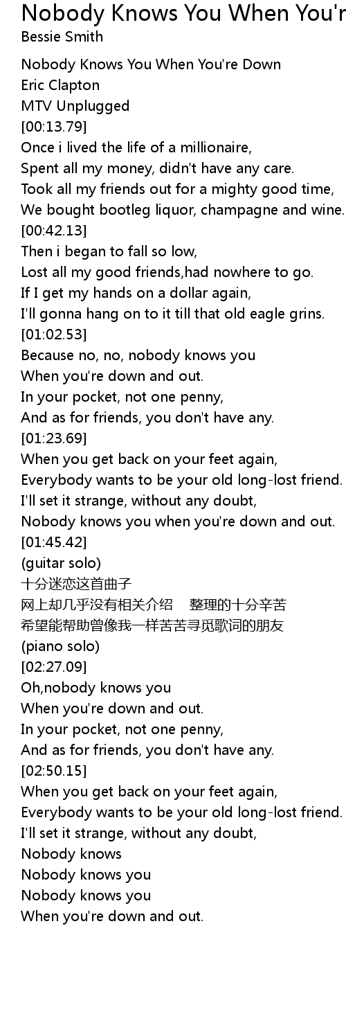 Nobody Knows You When You Re Down And Out Lyrics Follow Lyrics 42 734 847 просмотров42 млн просмотров. nobody knows you when you re down and