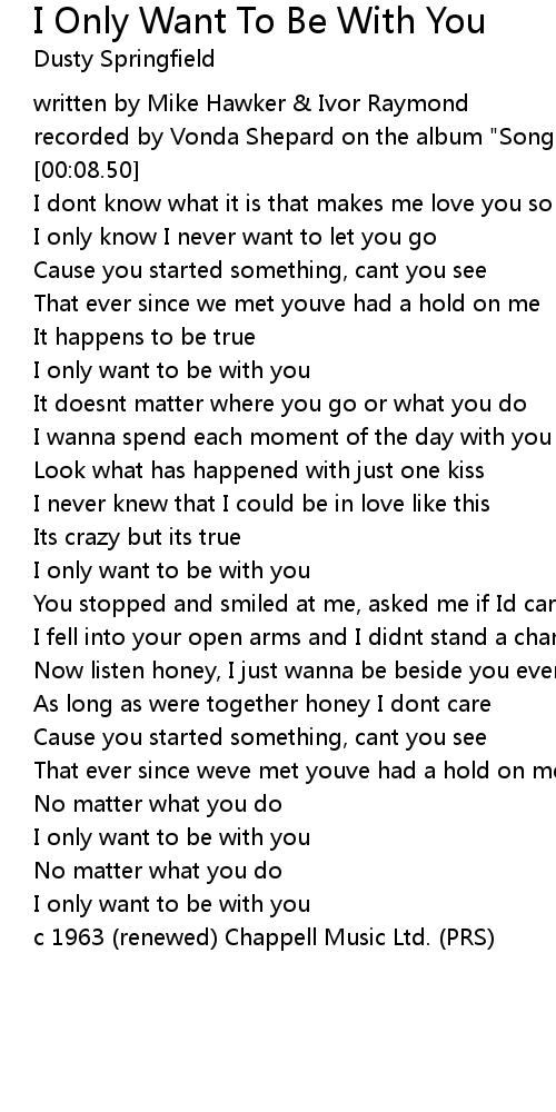 I Only Want To Be With You Lyrics - Follow Lyrics