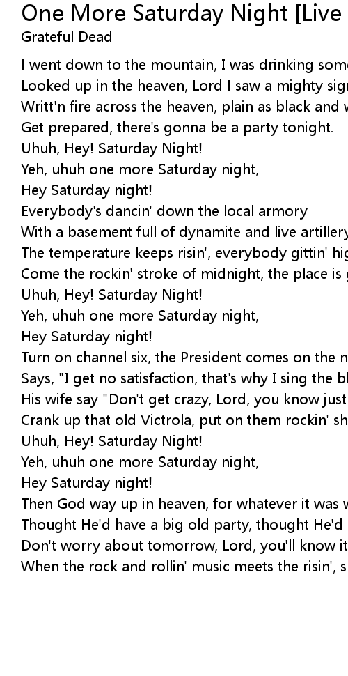 One More Saturday Night [Live at Jahrhundert Halle, Frankfurt, Germany, April 26, 1972] Lyrics