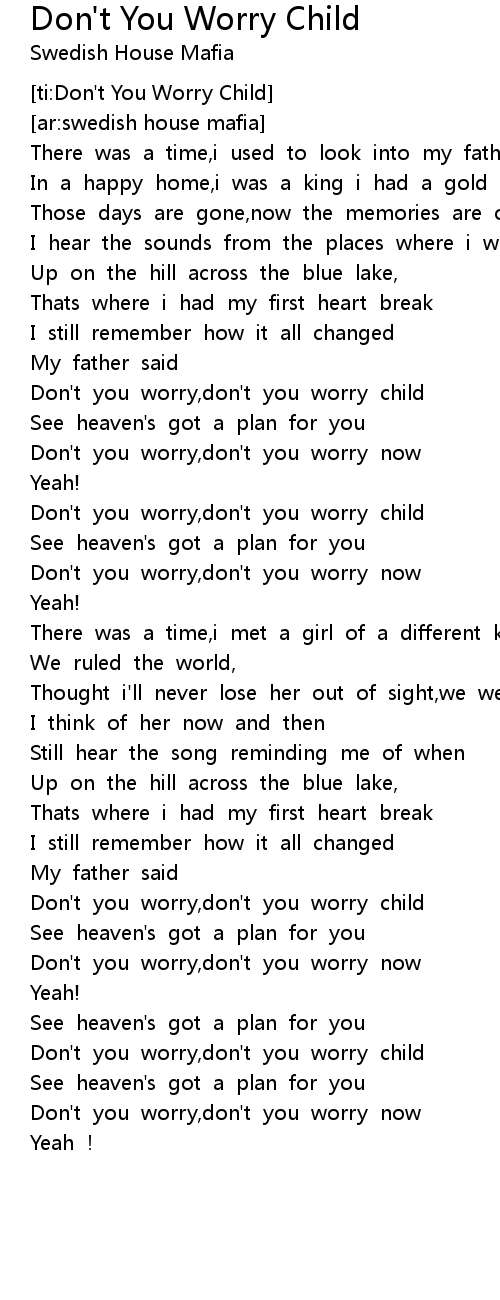 Don T You Worry Child Lyrics Follow Lyrics