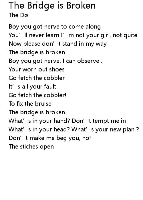 The Bridge Is Broken Lyrics Follow Lyrics