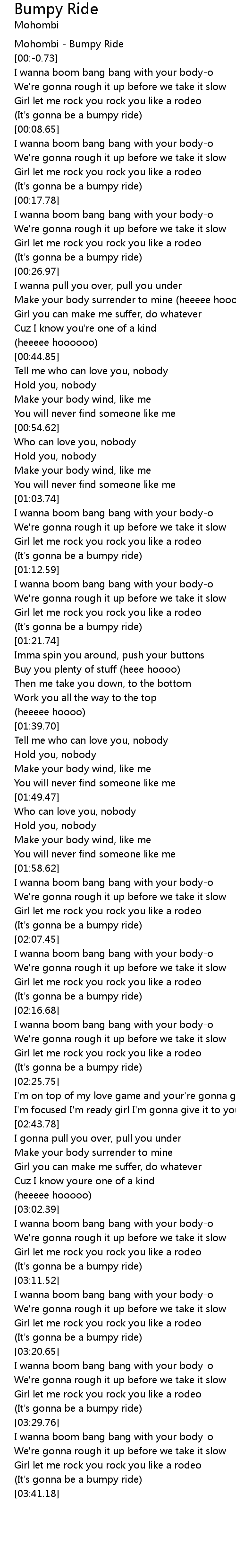 Bumpy Ride Lyrics Follow Lyrics Know what this song is about? bumpy ride lyrics follow lyrics