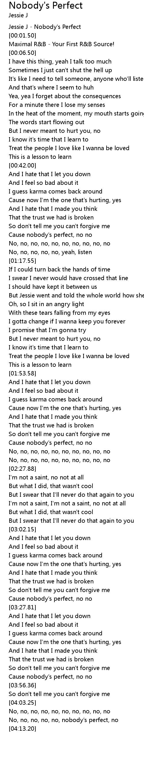 Nobody S Perfect Lyrics Follow Lyrics I got no time for no right do. nobody s perfect lyrics follow lyrics