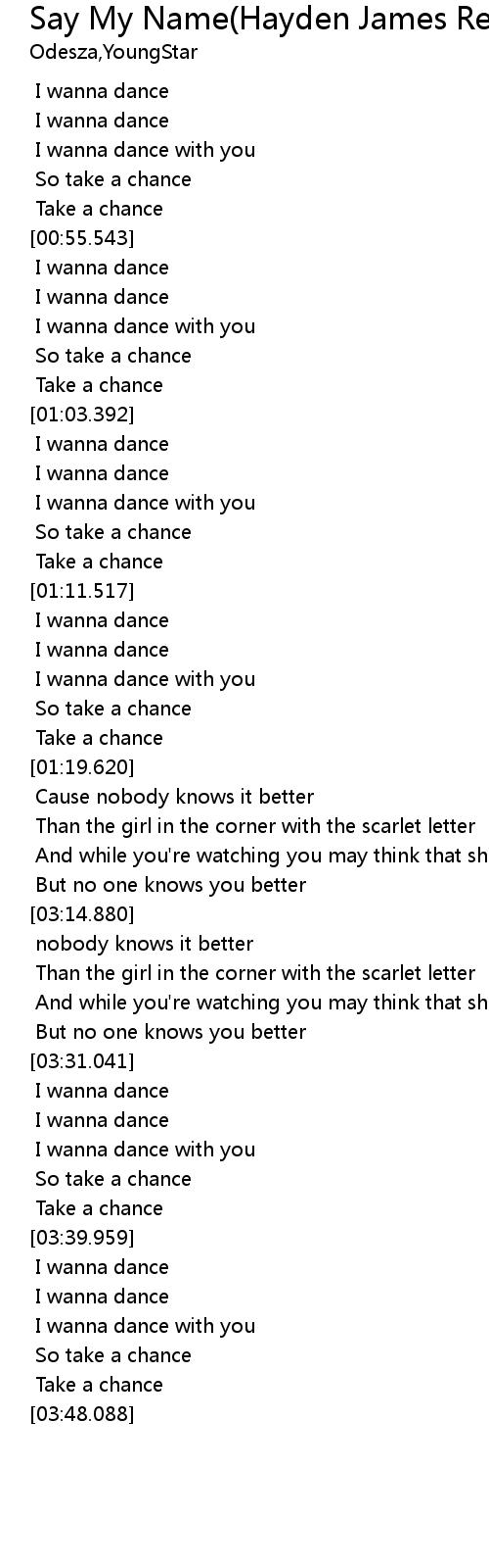 Say My Name Hayden James Remix Lyrics Follow Lyrics Lyrics to nobody lyricsmania staff is working hard for you to add nobody lyrics as soon as they'll be released by james arthur, check back soon! say my name hayden james remix lyrics
