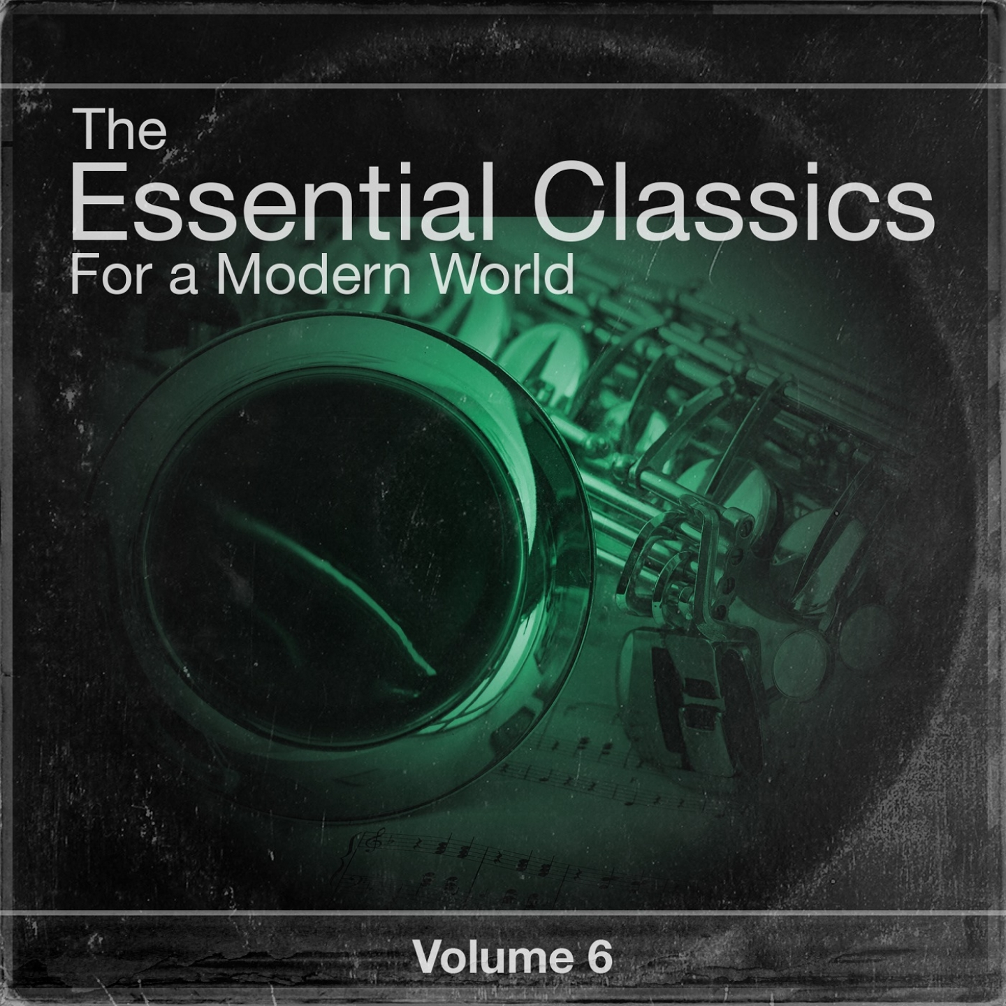 The Essential Classics For a Modern World, Vol.6