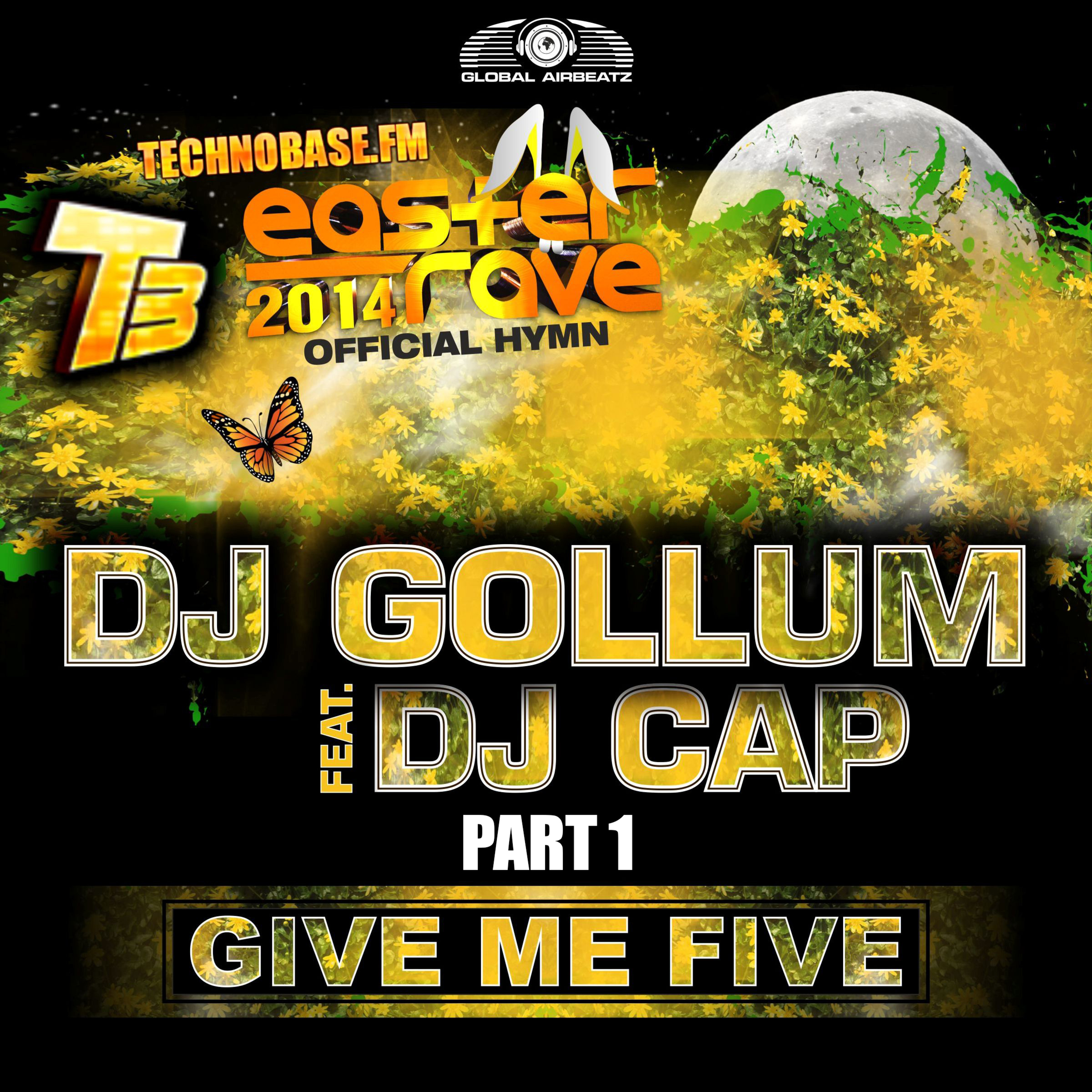 Give Me Five (Easter Rave Hymn 2k14) (DJ THT vs. Ced Tecknoboy Remix)