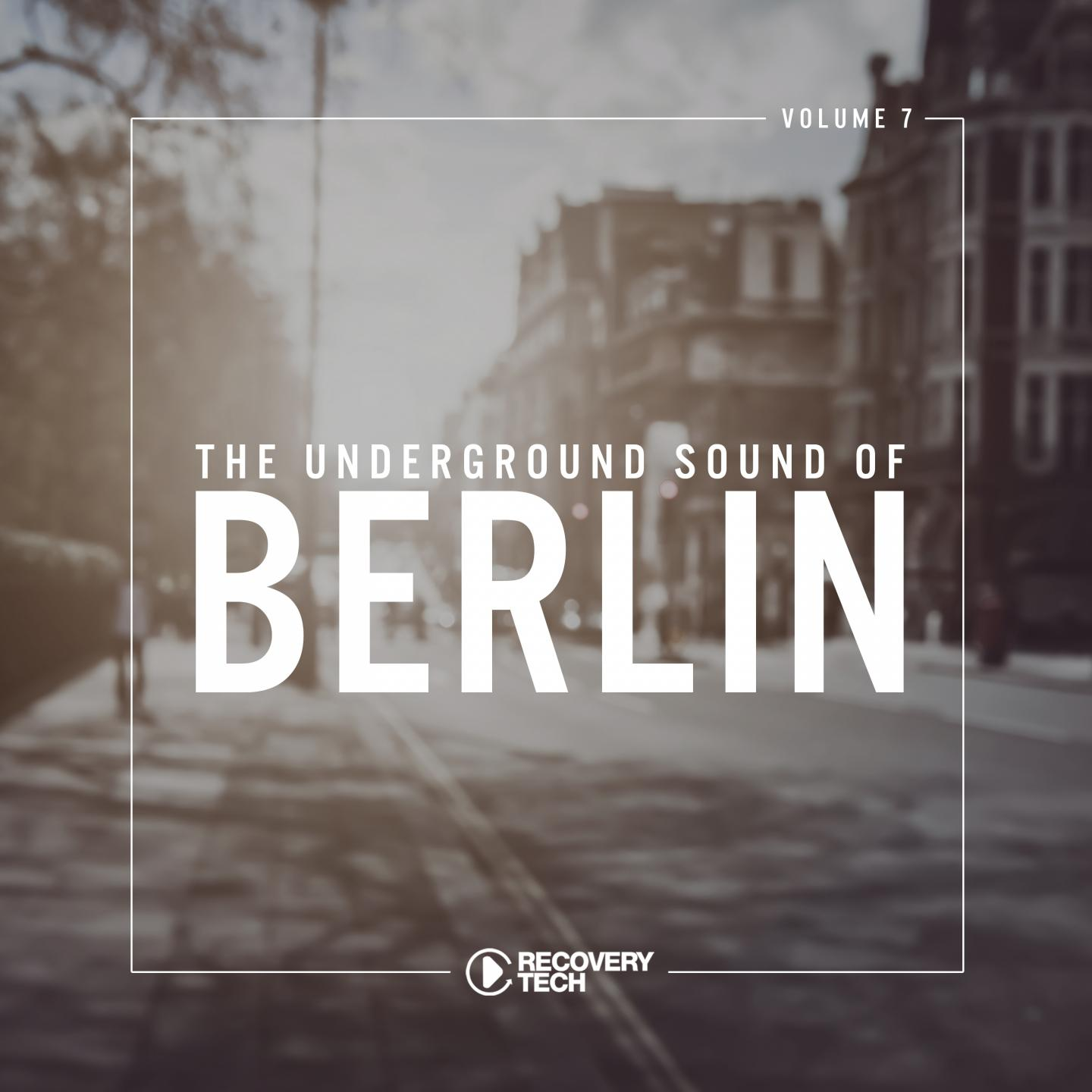 The Underground Sound of Berlin, Vol. 7
