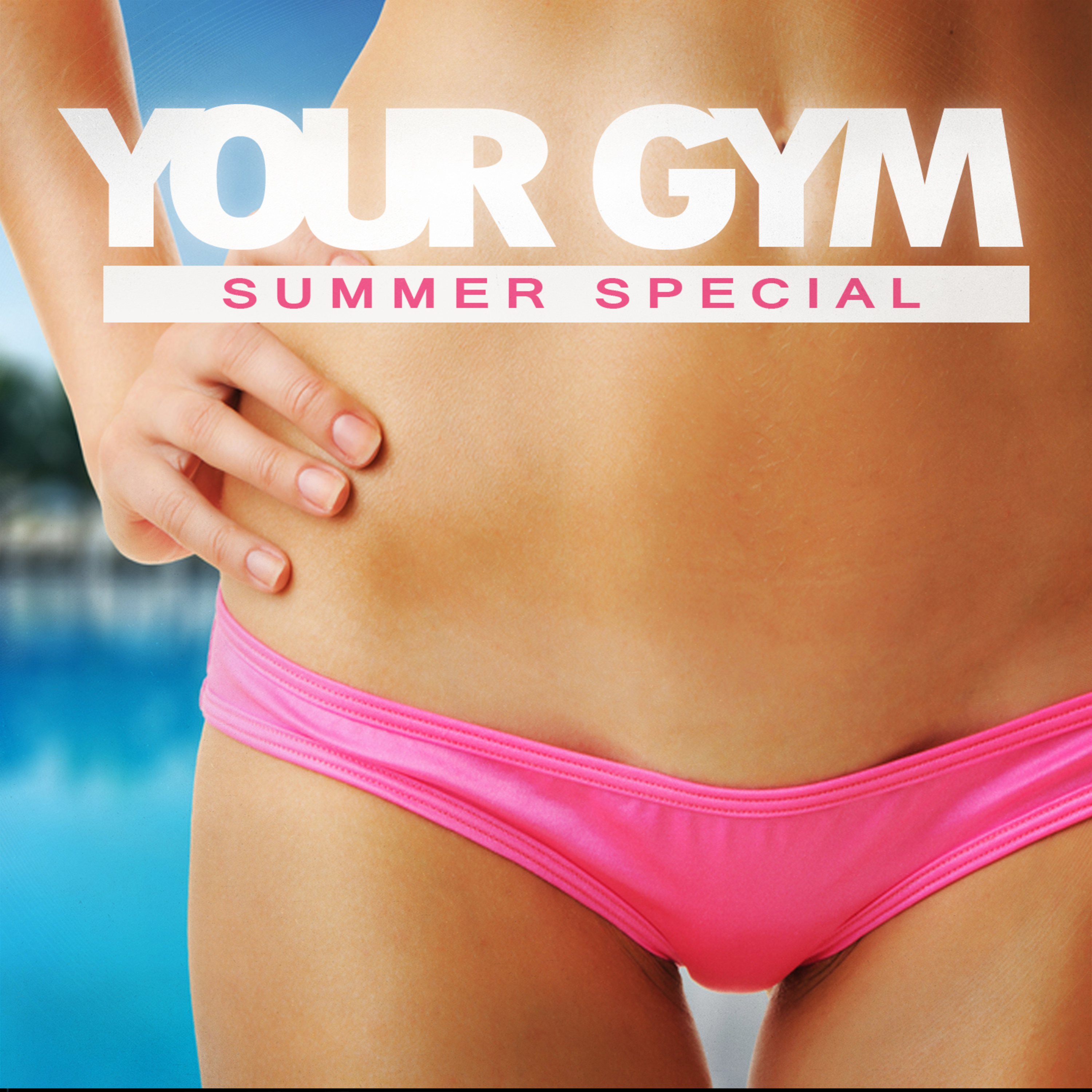 Your Gym - Summer Special