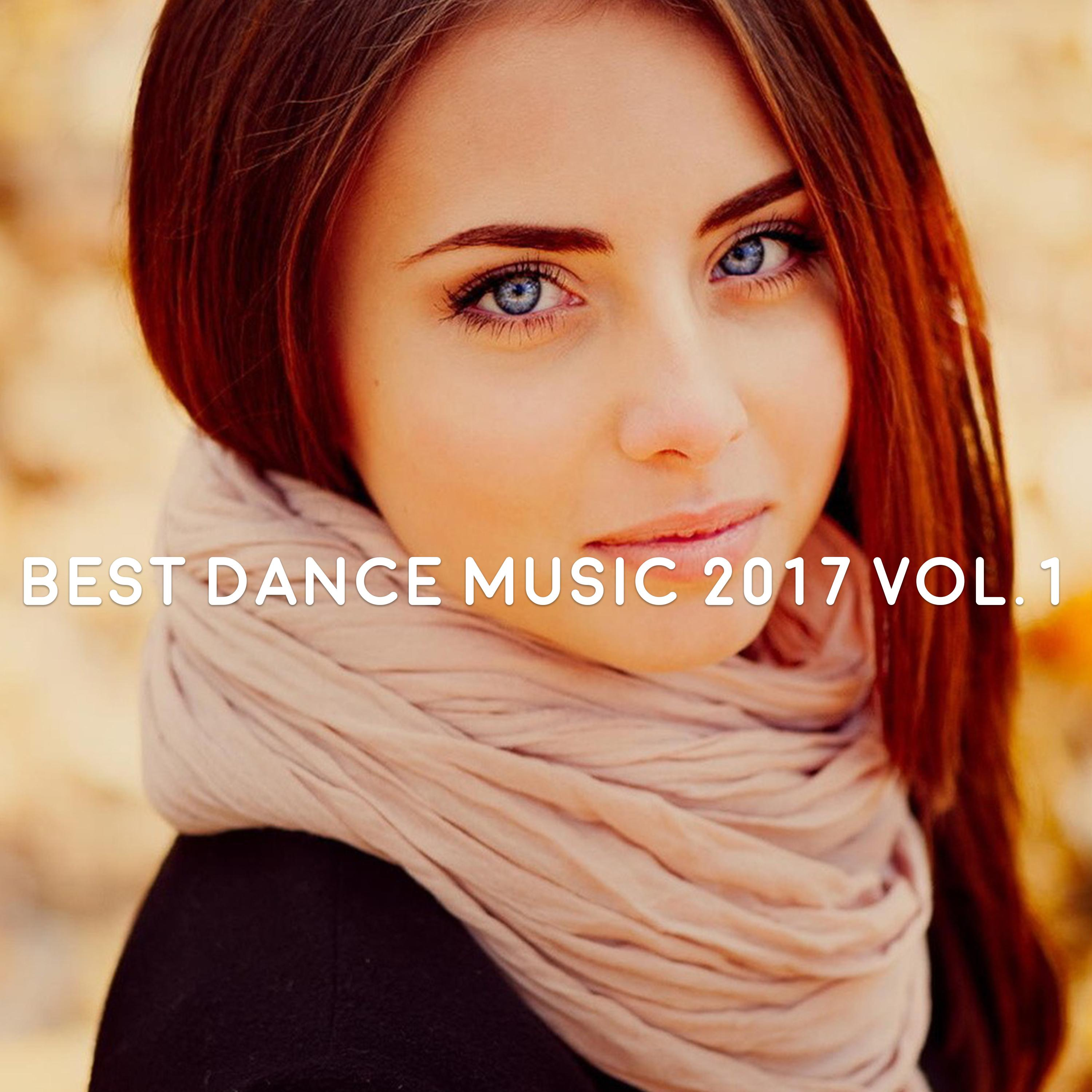 Best Dance Music 2017, Vol. 1 (Mixed By Gerti Prenjasi)